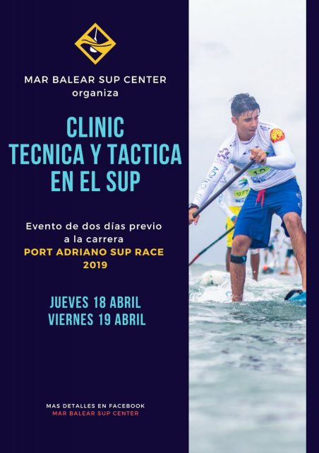 Cartel clínics Port Adriano SUP Race